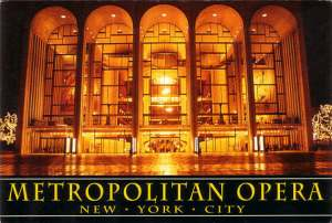 Metropolitan Opera, New York City (Originally Published by City Merchandise, New York)